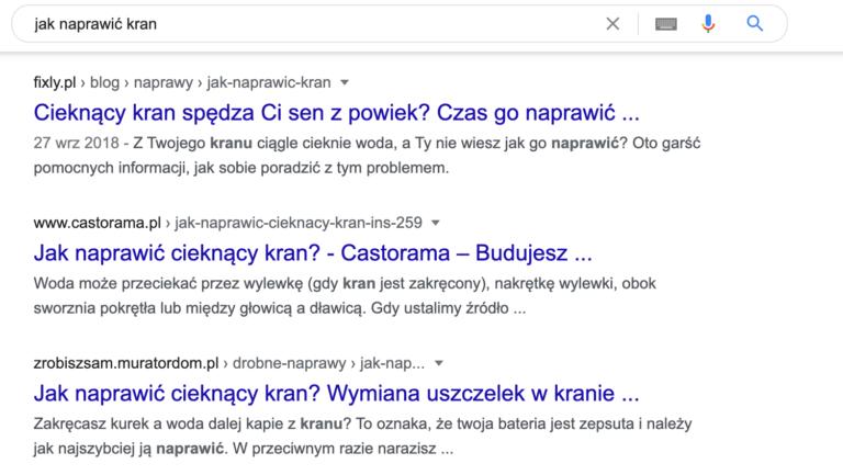 """TOP 3 wyniki wyszukiwania po wpisaniu frazy """"jak naprawić kran""""."""